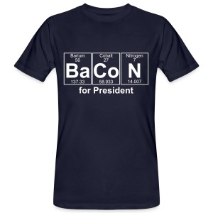 Bacon for President (you can change text) - Men's Organic T-shirt
