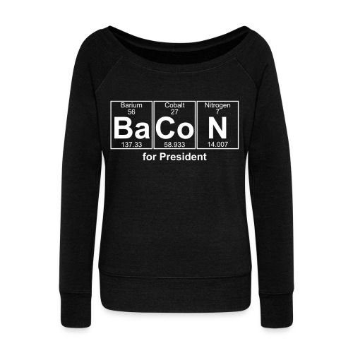 Bacon for President (you can change text) - Women's Boat Neck Long Sleeve Top