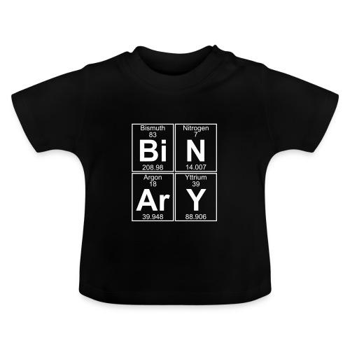 Bi-N-Ar-Y (binary) - Baby T-Shirt