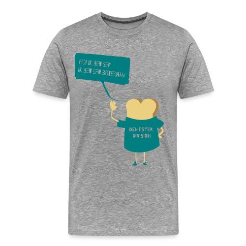 Sef is een boterham  - Mannen Premium T-shirt