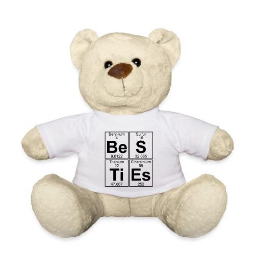 Be-S-Ti-Es (besties) - Teddy Bear