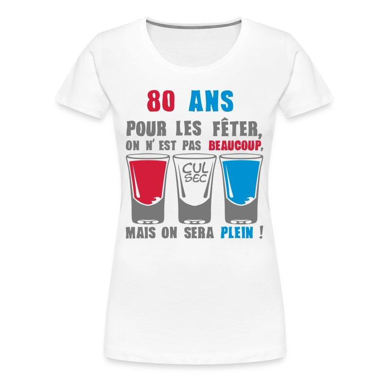 tee shirt 80 ans plein tee shirt anniversaire humour alcool de 18 20 25 30 35 40 jusqu. Black Bedroom Furniture Sets. Home Design Ideas