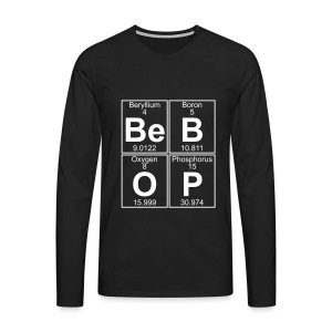 Be-B-O-P (bebop) - Men's Premium Longsleeve Shirt