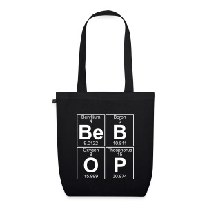 Be-B-O-P (bebop) - EarthPositive Tote Bag