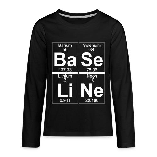 Ba-Se-Li-Ne (baseline) - Teenagers' Premium Longsleeve Shirt