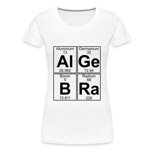 Al-Ge-B-Ra (algebra) - Women's Premium T-Shirt