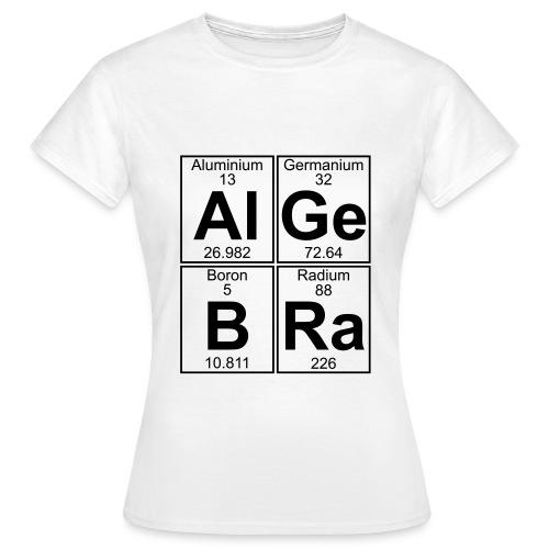 Al-Ge-B-Ra (algebra) - Women's T-Shirt