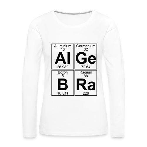 Al-Ge-B-Ra (algebra) - Women's Premium Longsleeve Shirt