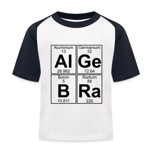 Al-Ge-B-Ra (algebra) - Kids' Baseball T-Shirt