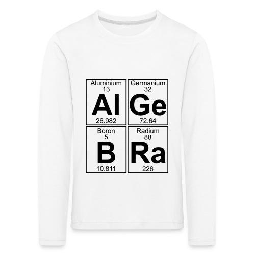 Al-Ge-B-Ra (algebra) - Kids' Premium Longsleeve Shirt