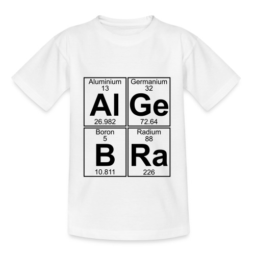 Al-Ge-B-Ra (algebra) - Teenage T-Shirt