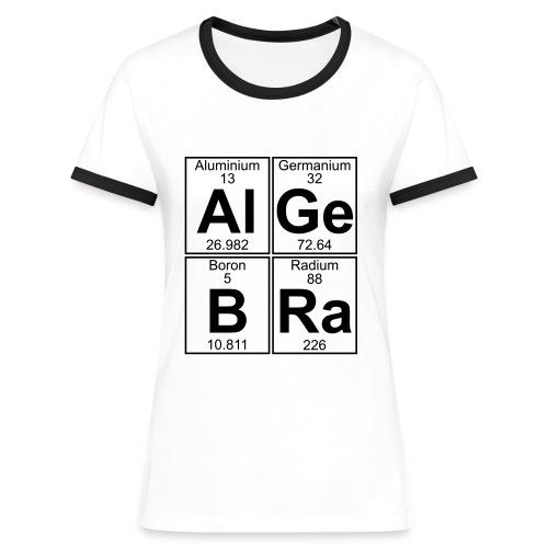 Al-Ge-B-Ra (algebra) - Women's Ringer T-Shirt