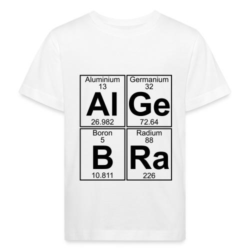 Al-Ge-B-Ra (algebra) - Kids' Organic T-Shirt