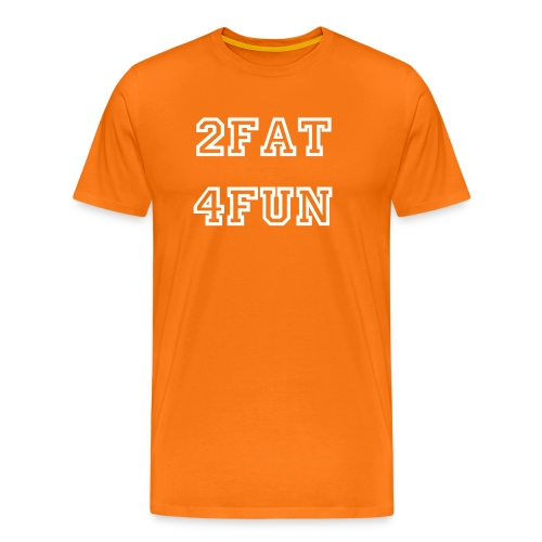 2fat4fun - Männer Premium T-Shirt