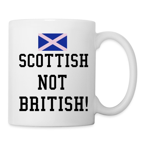Scottish not British Mug - Mug