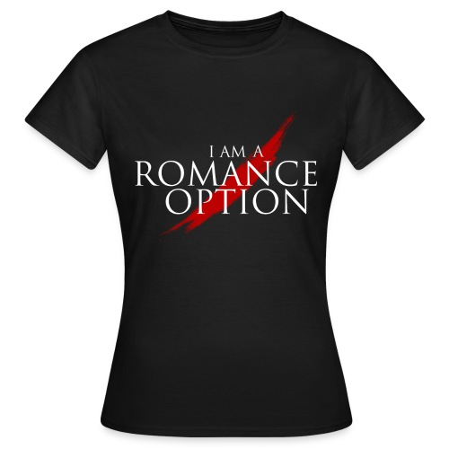 I AM a Romance Option Tee (Dragon Age) - Women's T-Shirt