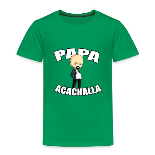 Papa Acachalla - Kids' Premium T-Shirt