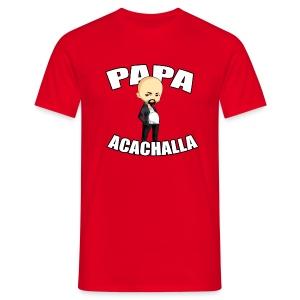 Papa Acachalla - Men's T-Shirt