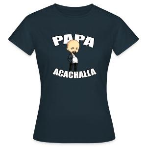 Papa Acachalla - Women's T-Shirt