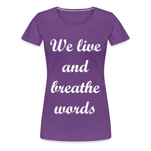 Words Shirt - Women's Premium T-Shirt