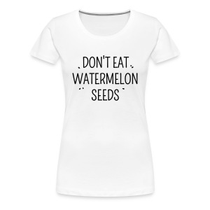 watermelon seeds T-Shirts - Women's Premium T-Shirt
