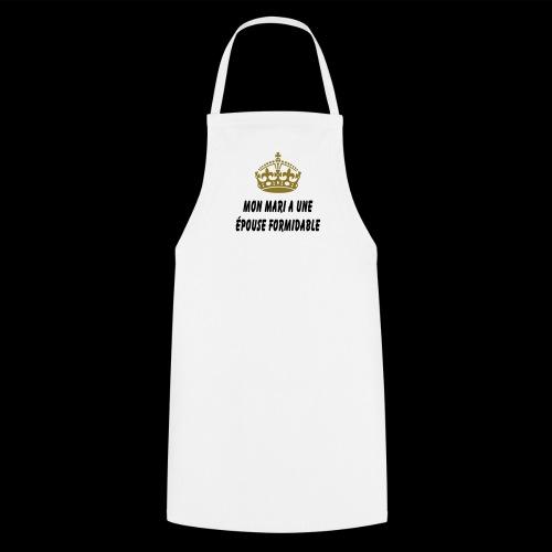 épouse formidable (couronne or) - Tablier de cuisine