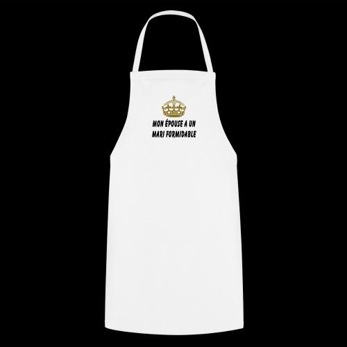Mari formidable (couronne or) - Tablier de cuisine