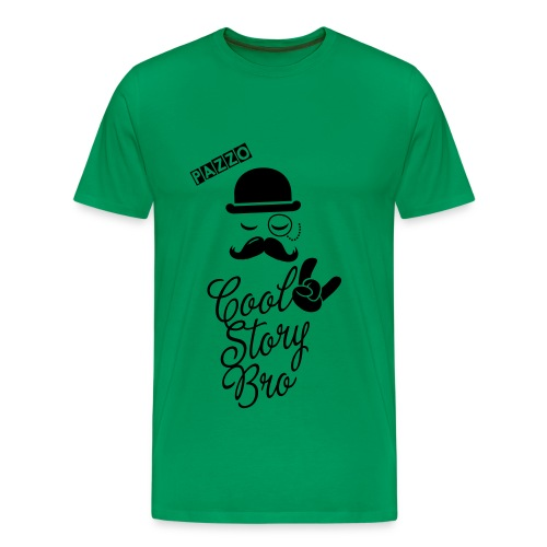 Cool Story Bro | Pazzo - Men's Premium T-Shirt