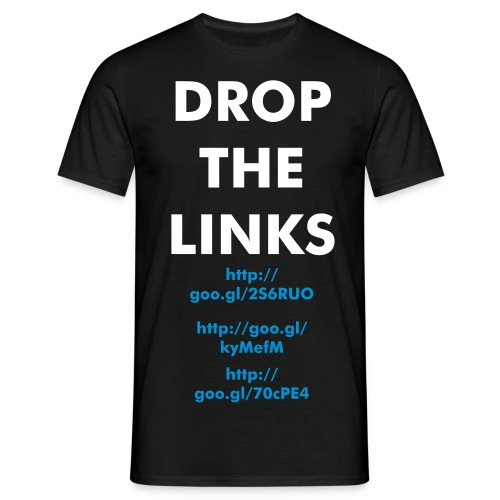 Drop The Links Unisex Shirt - Men's T-Shirt