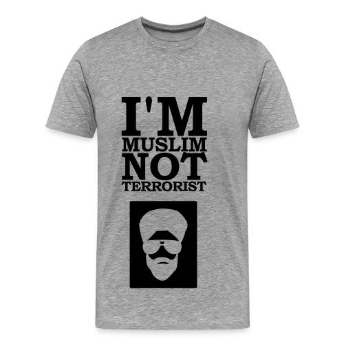 Tee-Shirt I'M Muslim Not Terrorist - T-shirt Premium Homme