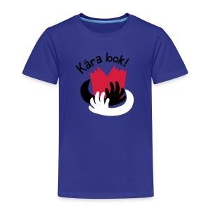 Kära bok! - Premium-T-shirt barn