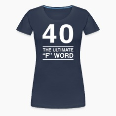 40 The Ultimate F Word T-Shirts
