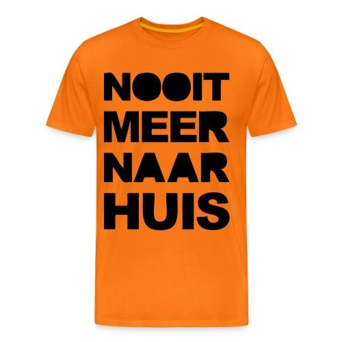 Nooit Meer Naar Huis - Mannen Premium T-shirt