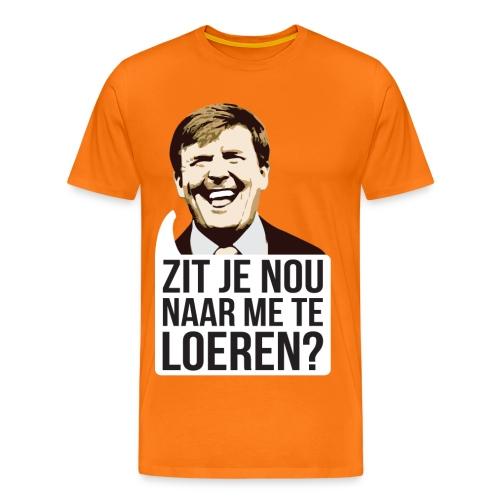 Zit je nou te loeren? - Mannen Premium T-shirt