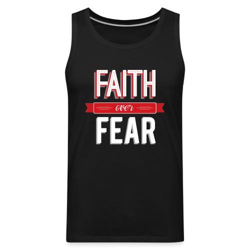 Men's Faith Over Fear Tank - Men's Premium Tank Top