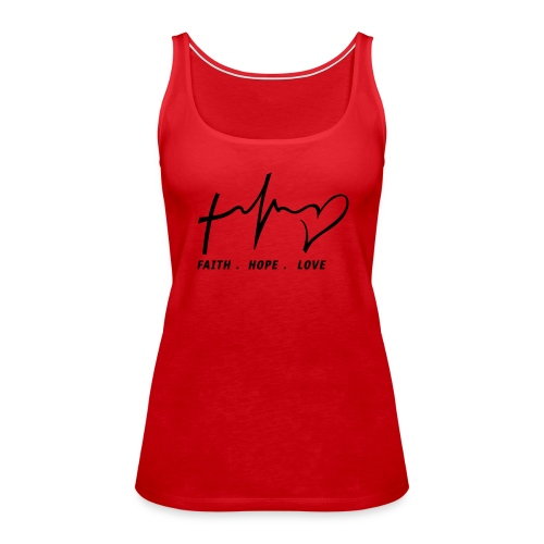 Women's Faith. Hope. Love. Tank - Women's Premium Tank Top