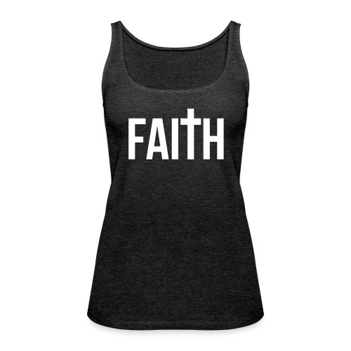 Women's Faith Tank - Women's Premium Tank Top