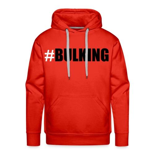 #BULKING (For Lifters) - Männer Premium Hoodie