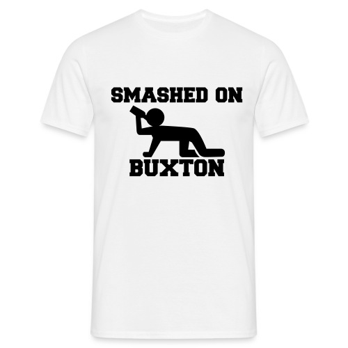 Smashed On Buxton Men's T-Shirt - Men's T-Shirt