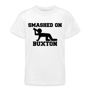 Smashed On Buxton Teenage T-Shirt - Teenage T-shirt