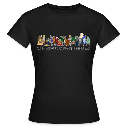 Ye Olde Wobbly Model Syndrome Women - Women's T-Shirt