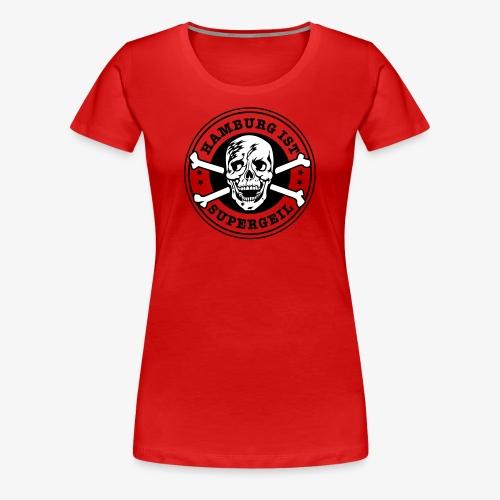 Hamburg ist supergeil Totenkopf Skull Frauen T-Shirt rot alle Farben - Frauen Premium T-Shirt