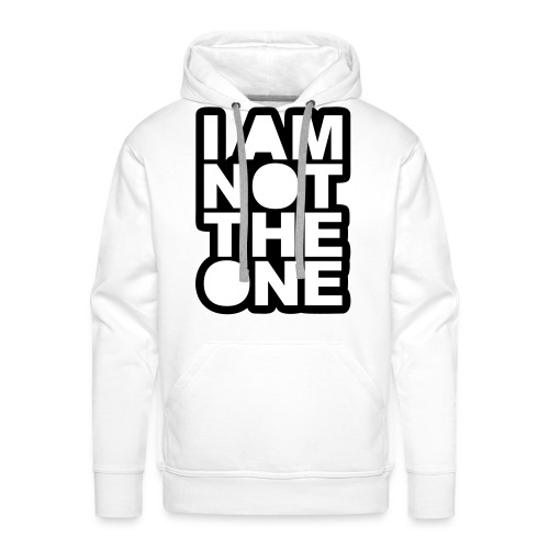 i am not the one - Men's Premium Hoodie