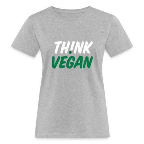 Think Vegan - Frauen Bio-T-Shirt