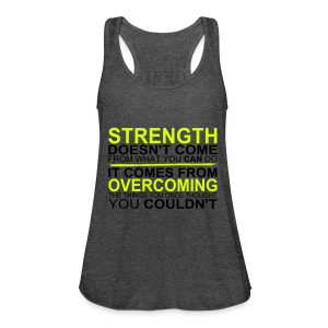 Strength! - Frauen Tank Top von Bella