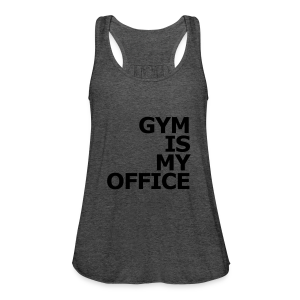Gym is my Office - Frauen Tank Top von Bella