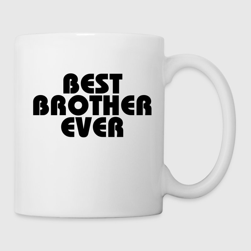 Best Brother ever Flaschen & Tassen - Tasse