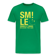T-Shirts ~ Männer Premium T-Shirt ~ SMILE Because you can Physiotherapie