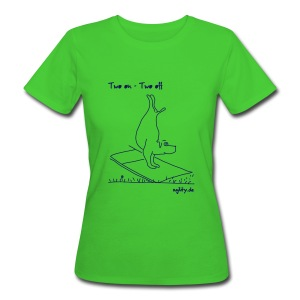 Agility - Two On Two Off - Frauen Bio-T-Shirt