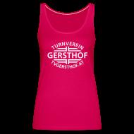 Tops ~ Frauen Premium Tank Top ~ TV Gersthof Damenleiberl